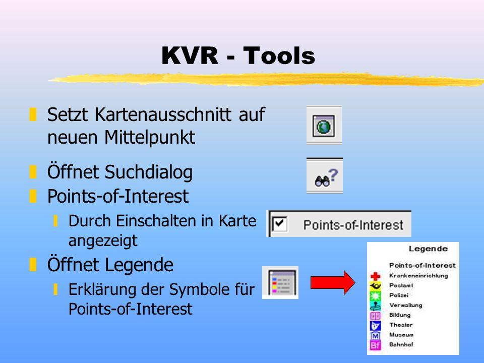 KVR - Tools zSetzt Kartenausschnitt auf neuen Mittelpunkt zÖffnet Suchdialog zÖffnet Legende yErklärung der Symbole für Points-of-Interest zPoints-of-Interest yDurch Einschalten in Karte angezeigt