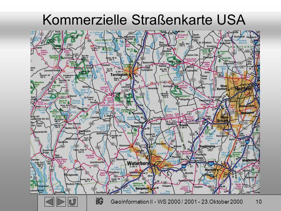 GeoInformation II - WS 2000 / 2001 - 23.Oktober 200010 Kommerzielle Straßenkarte USA