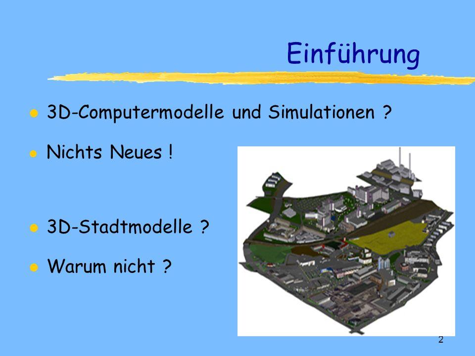 Computergraphische Visualisierungs- verfahren für 3D-Stadtmodelle GIS-Seminar WS 2000/2001 Britta Spahn