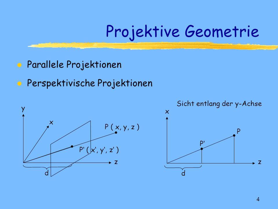 3 vom Kleinen ins Große: Punkte l Punkte Ù2D - Koordinatenpaar Ù3D - Koordinatentripel ÙMenge von Punkten Objektraum 3D - Modell 2D - Display l Exkurs: Projektive Geometrie