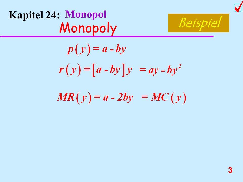 3 Kapitel 24: Monopol Monopoly Beispiel