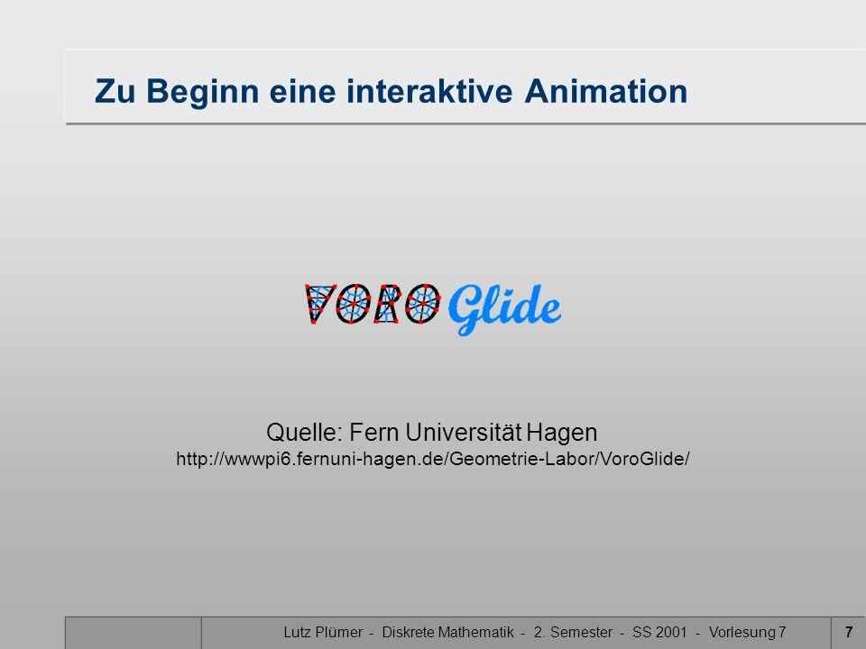 Lutz Plümer - Diskrete Mathematik - 2. Semester - SS 2001 - Vorlesung 76 Voronoi-Diagramm: Motivation Welcher Löwe fängt die Gazelle?