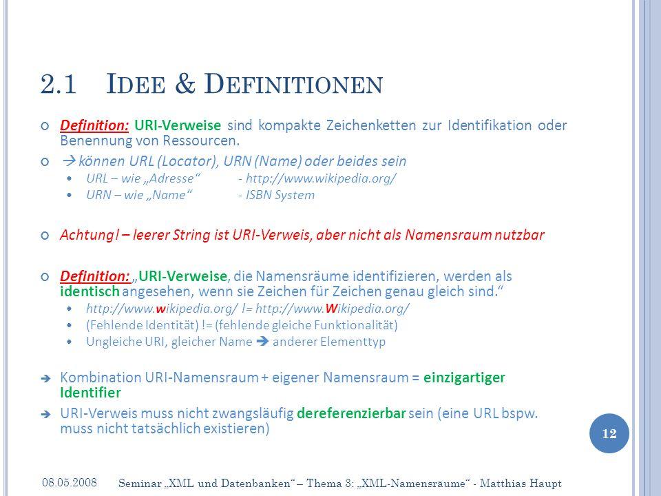 Definition: URI-Verweise sind kompakte Zeichenketten zur Identifikation oder Benennung von Ressourcen.