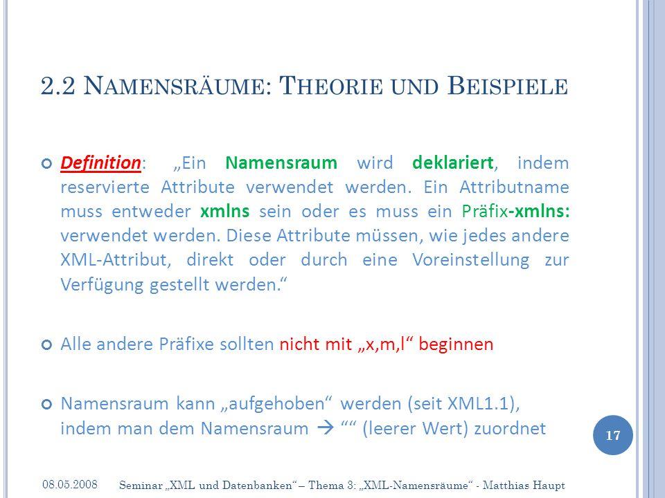 Definition:Ein Namensraum wird deklariert, indem reservierte Attribute verwendet werden.