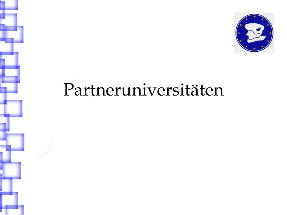 Welche Partneruniversitäten gibt es.