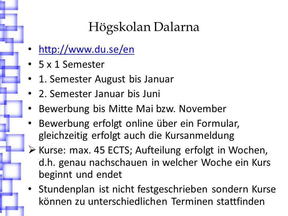 Högskolan Dalarna http://www.du.se/en 5 x 1 Semester 1.