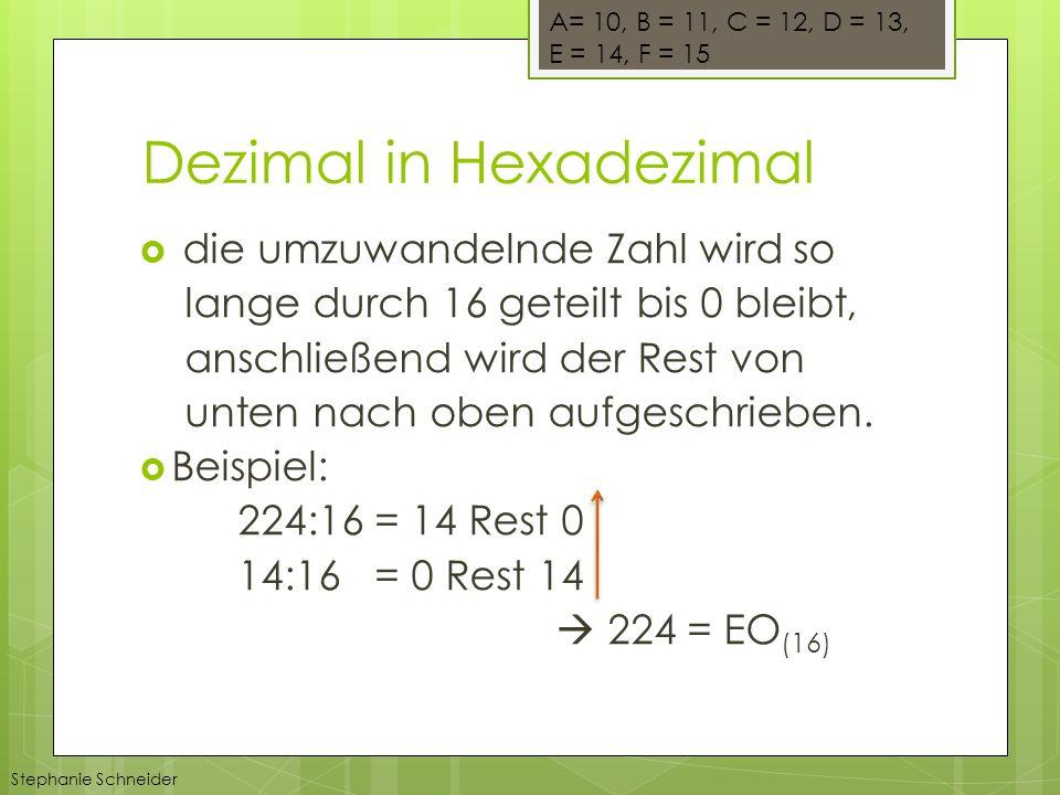 die umzuwandelnde Zahl wird so lange durch 16 geteilt bis 0 bleibt, anschließend wird der Rest von unten nach oben aufgeschrieben. Beispiel: 224:16 =