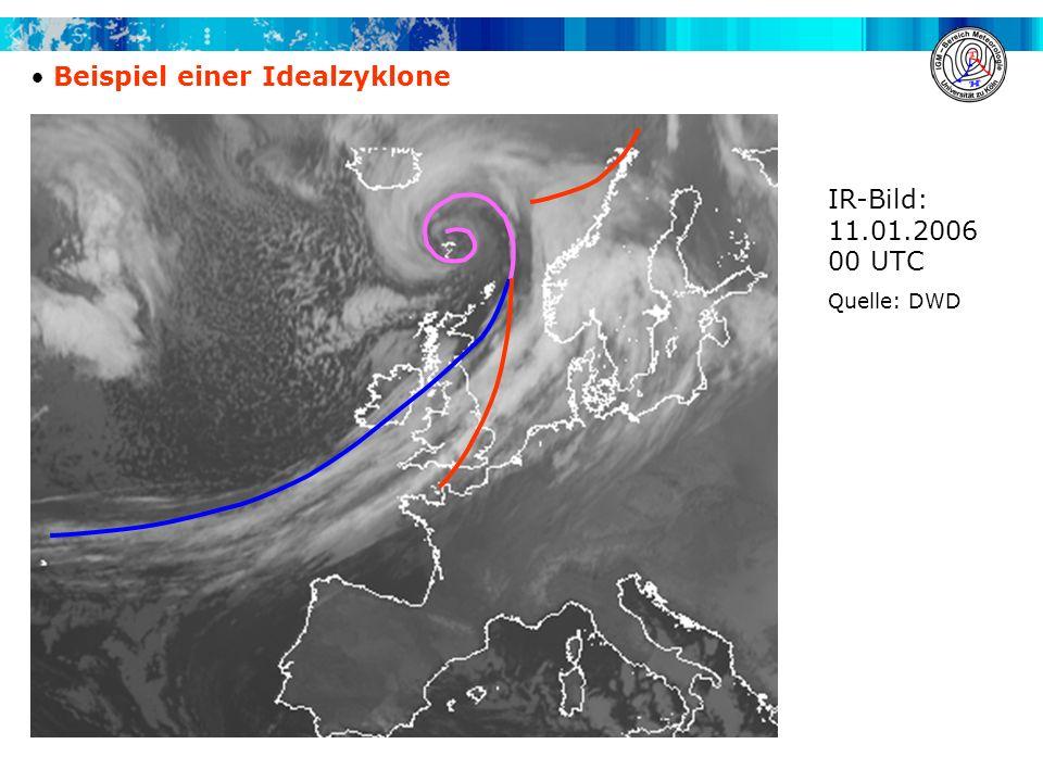 Beispiel einer Idealzyklone IR-Bild: 11.01.2006 00 UTC Quelle: DWD