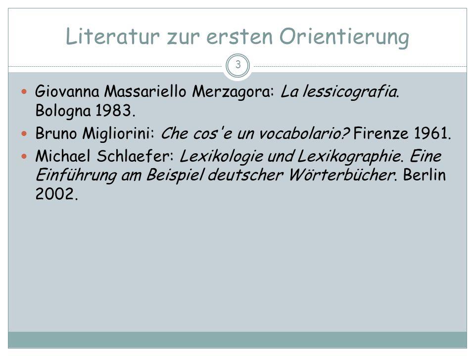 DEFINITION - DEFINIZIONE Lexikographie (lessicografia) 4