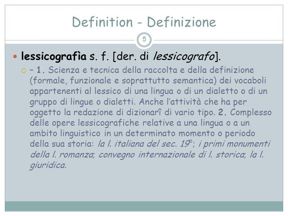 DITTIONARIO – DIZZIONARIO – DIZIONARIO VOCABULARIO - VOCABOLARIO Der Begriff des Wörterbuchs aus diachroner Perspektive 6