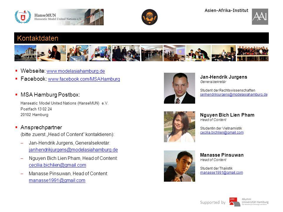 Supported by Kontaktdaten Webseite: www.modelasiahamburg.de www.modelasiahamburg.de Facebook: www.facebook.com/MSAHamburg www.facebook.com/MSAHamburg