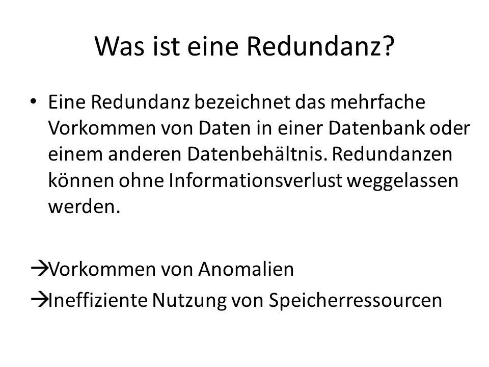 Was ist eine Redundanz? Eine Redundanz bezeichnet das mehrfache Vorkommen von Daten in einer Datenbank oder einem anderen Datenbehältnis. Redundanzen