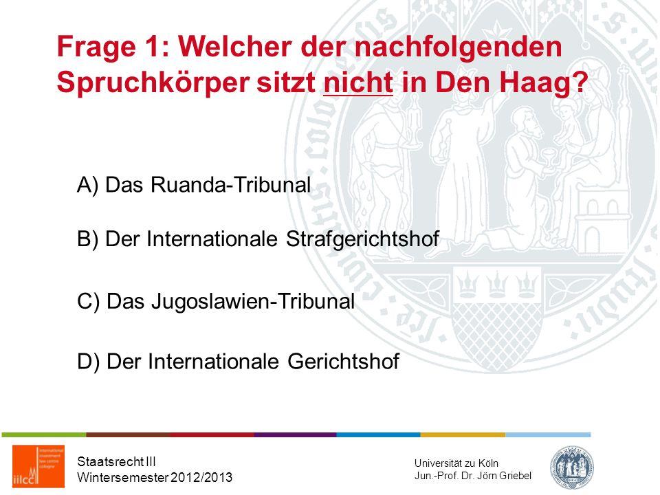 Runde 2 Staatsrecht III Wintersemester 2012/2013 Universität zu Köln Jun.-Prof. Dr. Jörn Griebel