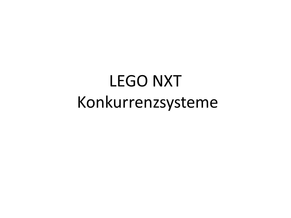 LEGO NXT Konkurrenzsysteme