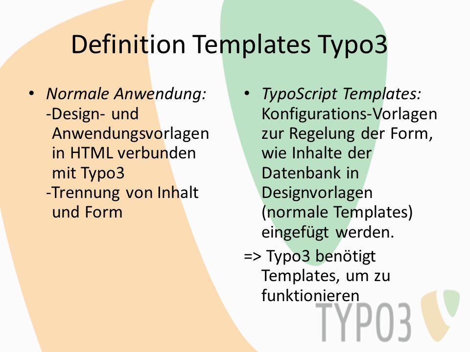 Unterschied Templates – Themes Templates bei Typo3 -benötigt, um korrekte Funktionalität zu gewährleisten -wird mit HTML/TypoScript erstellt -verändert nicht nur Layout, sondern verknüpft Datenbank mit diesem Themes bei Drupal -nicht benötigt zur Funktion -Möglichkeit der grafischen Aufbesserung -Verändert nur Layout der Website -kostenlos, vorprogrammiert verfügbar