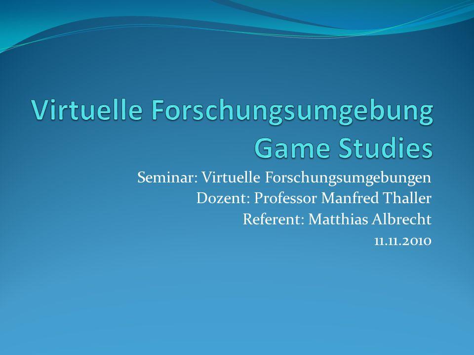 Seminar: Virtuelle Forschungsumgebungen Dozent: Professor Manfred Thaller Referent: Matthias Albrecht 11.11.2010