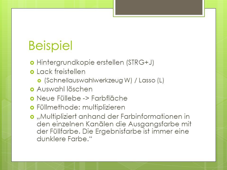 Hintergrundkopie erstellen (STRG+J) Lack freistellen (Schnellauswahlwerkzeug W) / Lasso (L) Auswahl löschen Neue Füllebe -> Farbfläche Füllmethode: mu