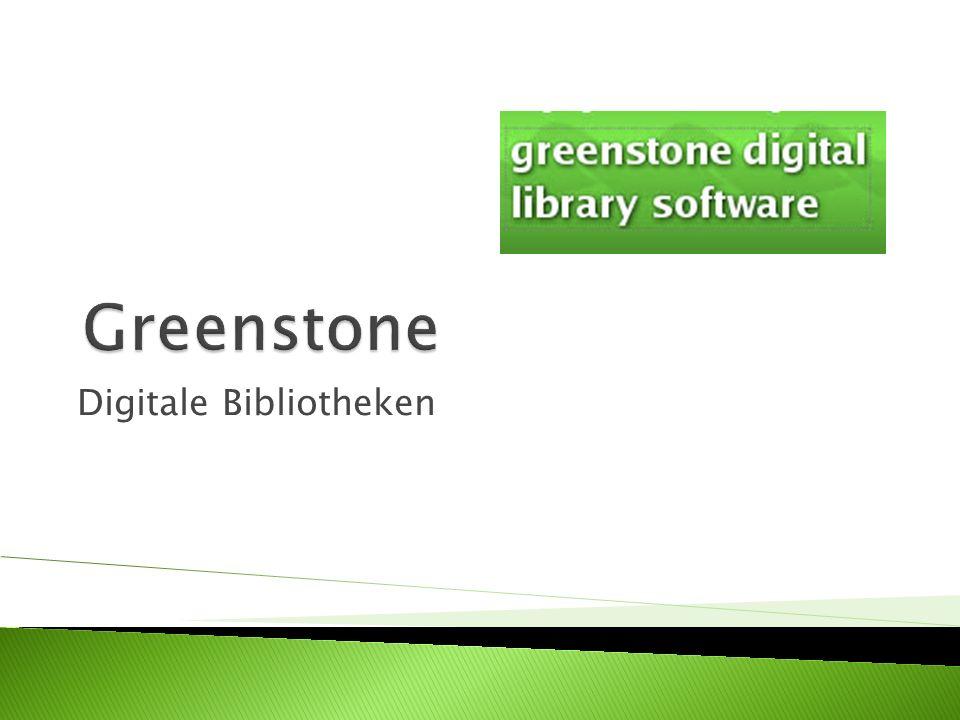 Dient zum Aufbau und zur Verbreitung digitaler Bibliotheken Basiert auf Java Existiert seit 2000 Entwickelt wurde sie von dem New Zealand Digital Library Project an der University of Waikato zusammen mit der UNESCO