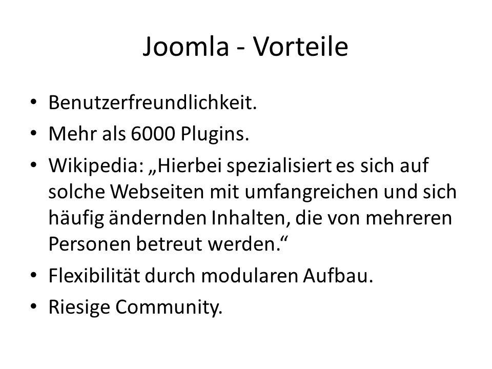 Joomla - Vorteile Benutzerfreundlichkeit. Mehr als 6000 Plugins.