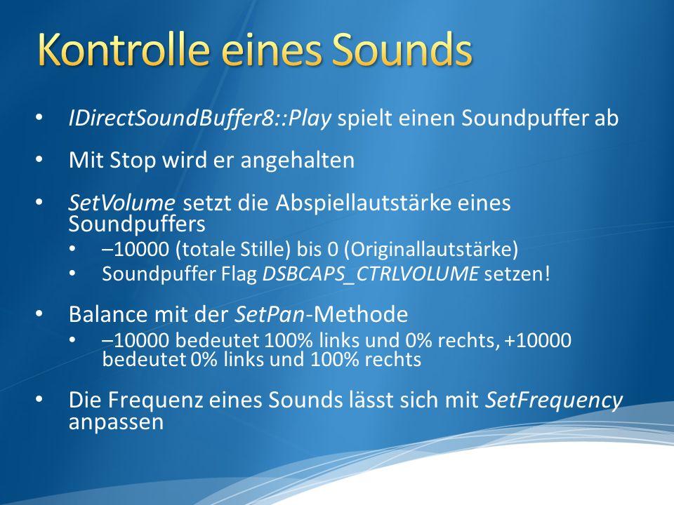 unkomprimierte PCM-Rohdaten bestehen aus einem Header und mehreren Chunks LoadWAVFile WAV-Dateien können direkt geladen und in den Soundpuffer geschrieben werden