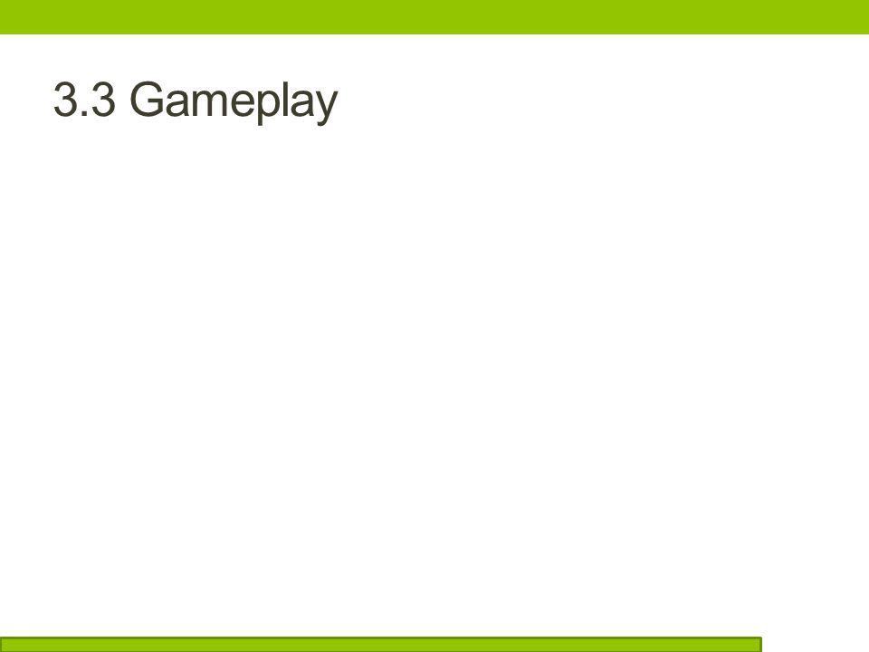 3.3 Gameplay