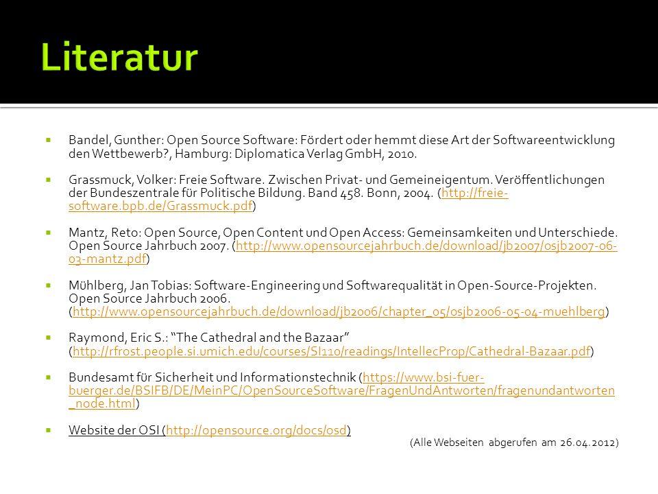 Bandel, Gunther: Open Source Software: Fördert oder hemmt diese Art der Softwareentwicklung den Wettbewerb , Hamburg: Diplomatica Verlag GmbH, 2010.
