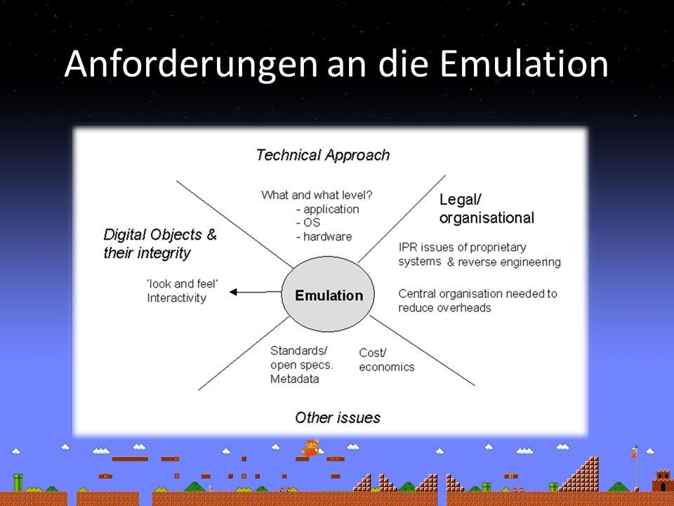 Anforderungen an die Emulation