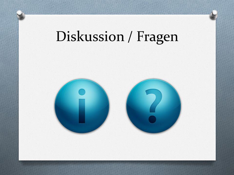 Diskussion / Fragen