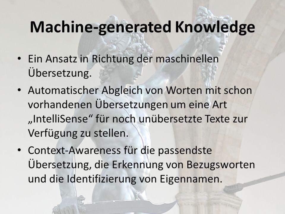Machine-generated Knowledge Ein Ansatz in Richtung der maschinellen Übersetzung.