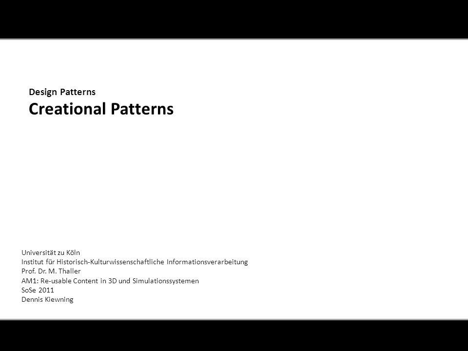 1.Was sind Creational Patterns.