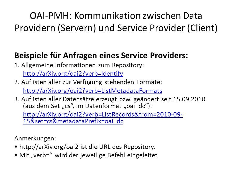 Beispiele für Anfragen eines Service Providers: 1.