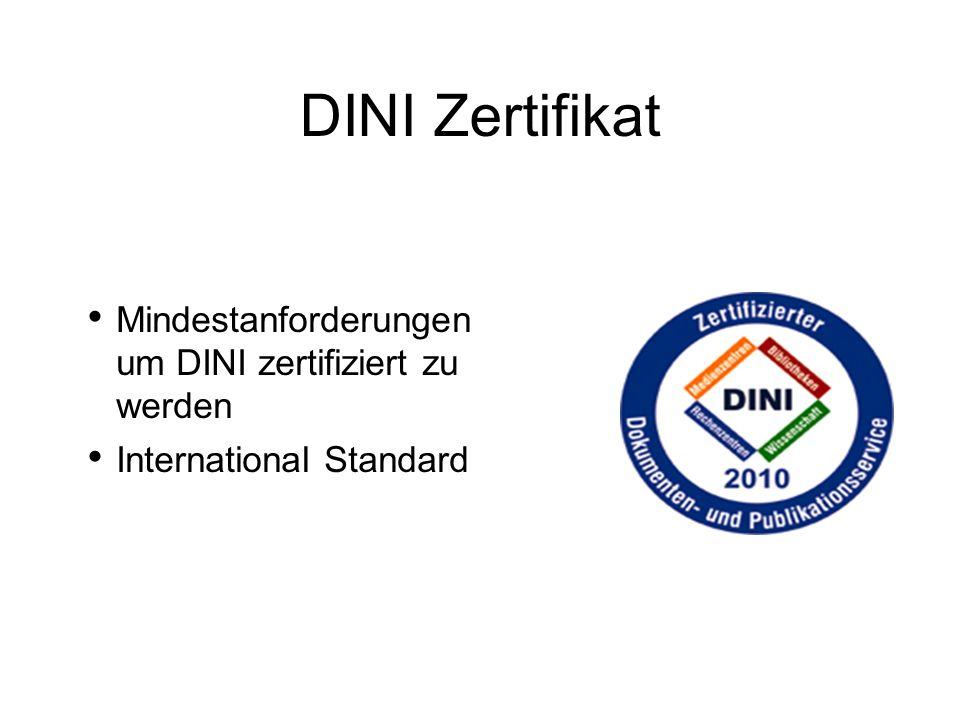 Mindestanforderungen um DINI zertifiziert zu werden International Standard DINI Zertifikat