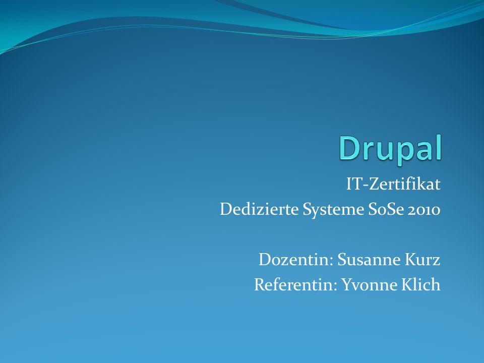 IT-Zertifikat Dedizierte Systeme SoSe 2010 Dozentin: Susanne Kurz Referentin: Yvonne Klich
