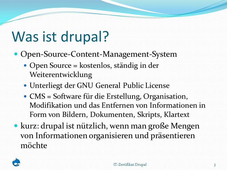 Entstehung Dries Buytaert und Hans Snijder nutzen eine gemeinsame Internet-Verbindung Sie basteln eine News-Site, die zusätzlich zur einfachen Verbindung auch den Austausch von News und anderen Informationen unterstützen würde 2001 wird der Code veröffentlicht und drupal wird zu Open Source 4 IT-Zertifikat Drupal