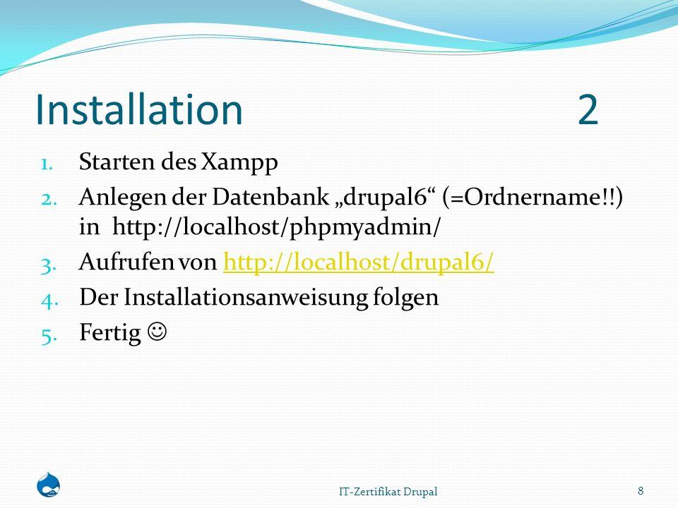 Installation2 1. Starten des Xampp 2.
