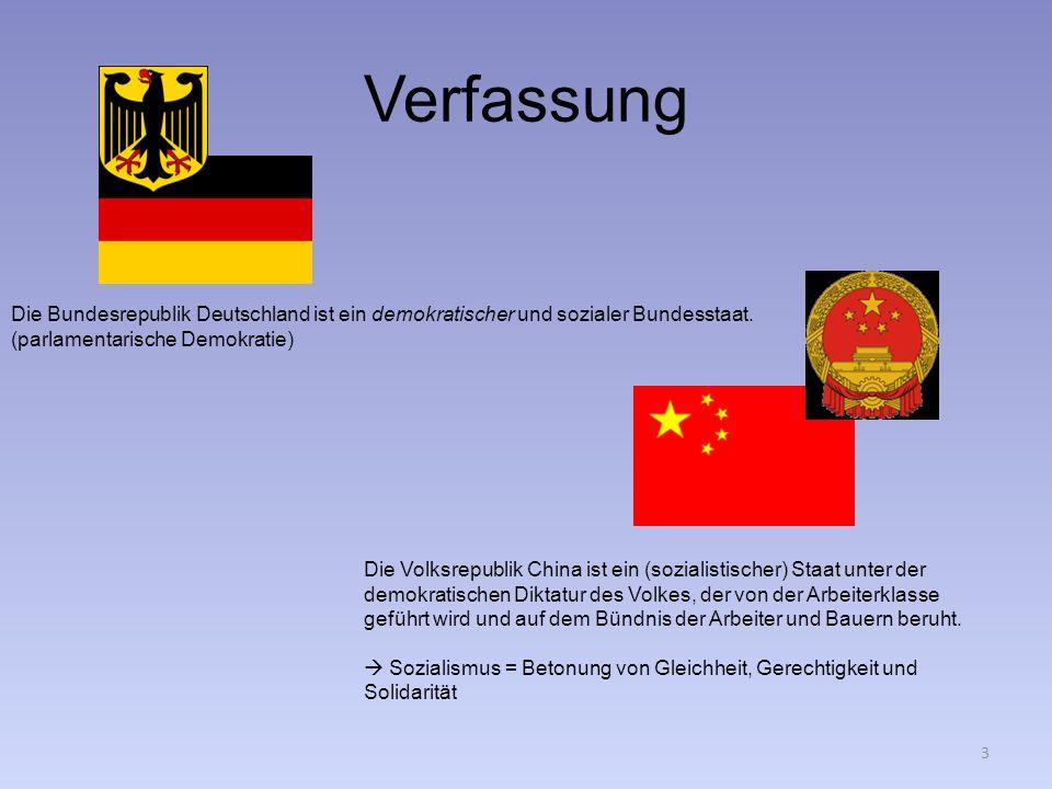 Verfassung Die Bundesrepublik Deutschland ist ein demokratischer und sozialer Bundesstaat. (parlamentarische Demokratie) Die Volksrepublik China ist e