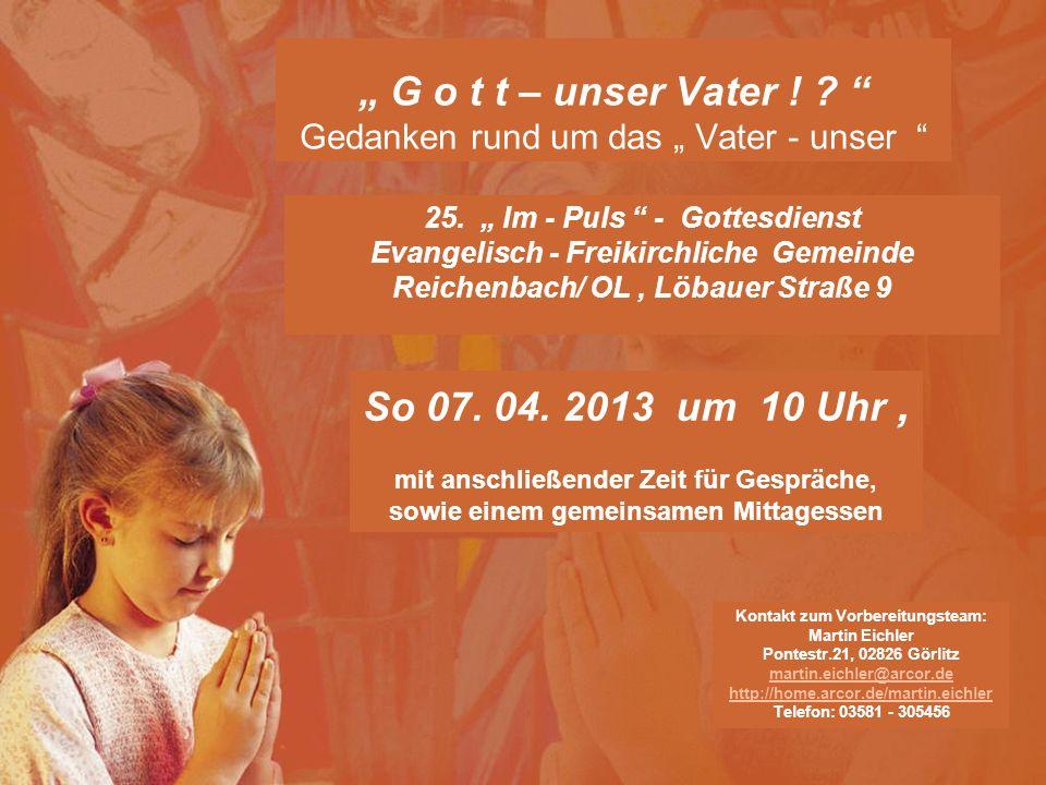 Szene : Achtung ! – Beten heißt reden mit Gott ! ! !