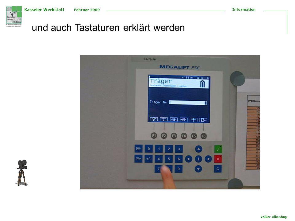 Kasseler Werkstatt Februar 2009 Information Volker Alberding und auch Tastaturen erklärt werden