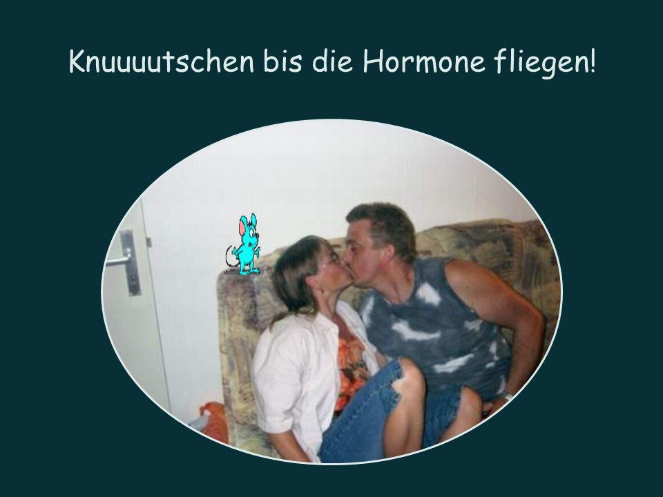 Knuuuutschen bis die Hormone fliegen!
