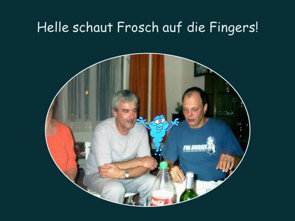 Helle schaut Frosch auf die Fingers!