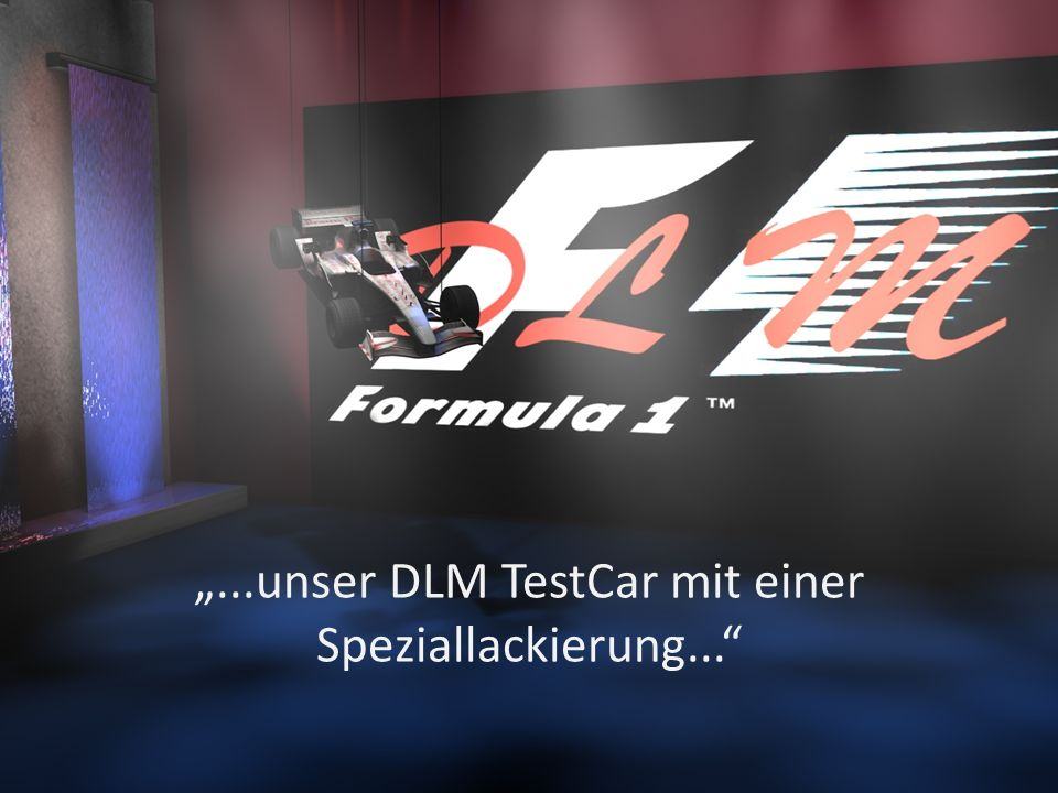 ...unser DLM TestCar mit einer Speziallackierung...