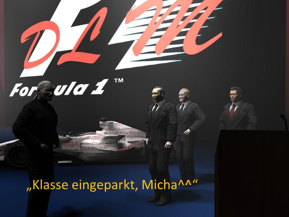 Klasse eingeparkt, Micha^^