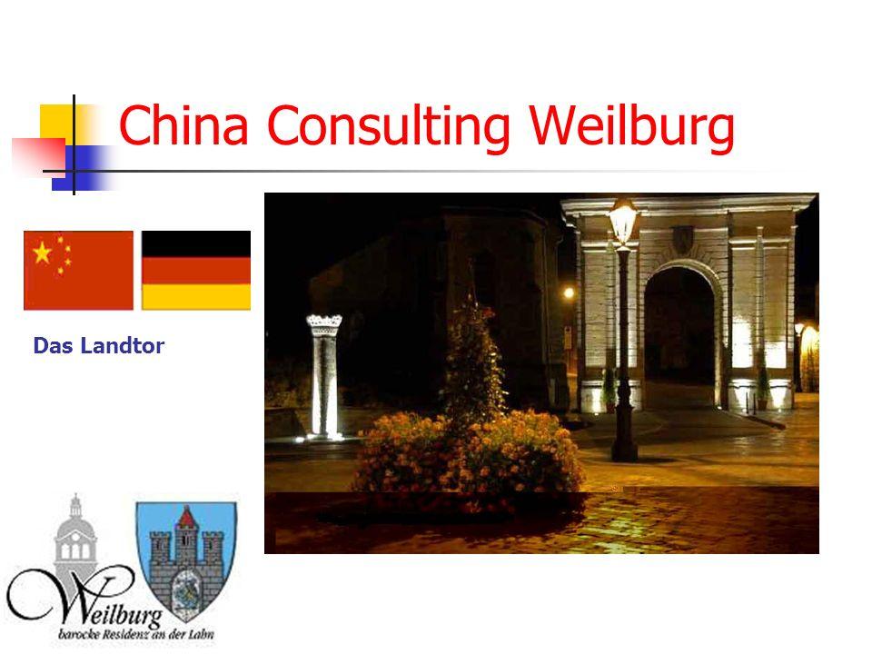 China Consulting Weilburg Das Landtor
