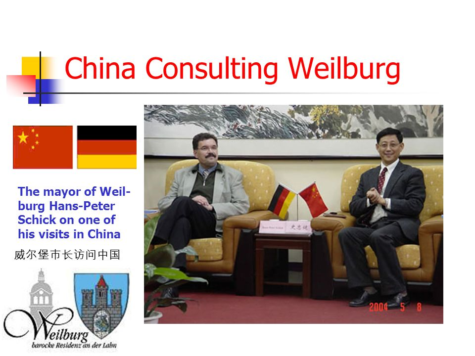 China Consulting Weilburg The mayor of Weil- burg Hans-Peter Schick on one of his visits in China