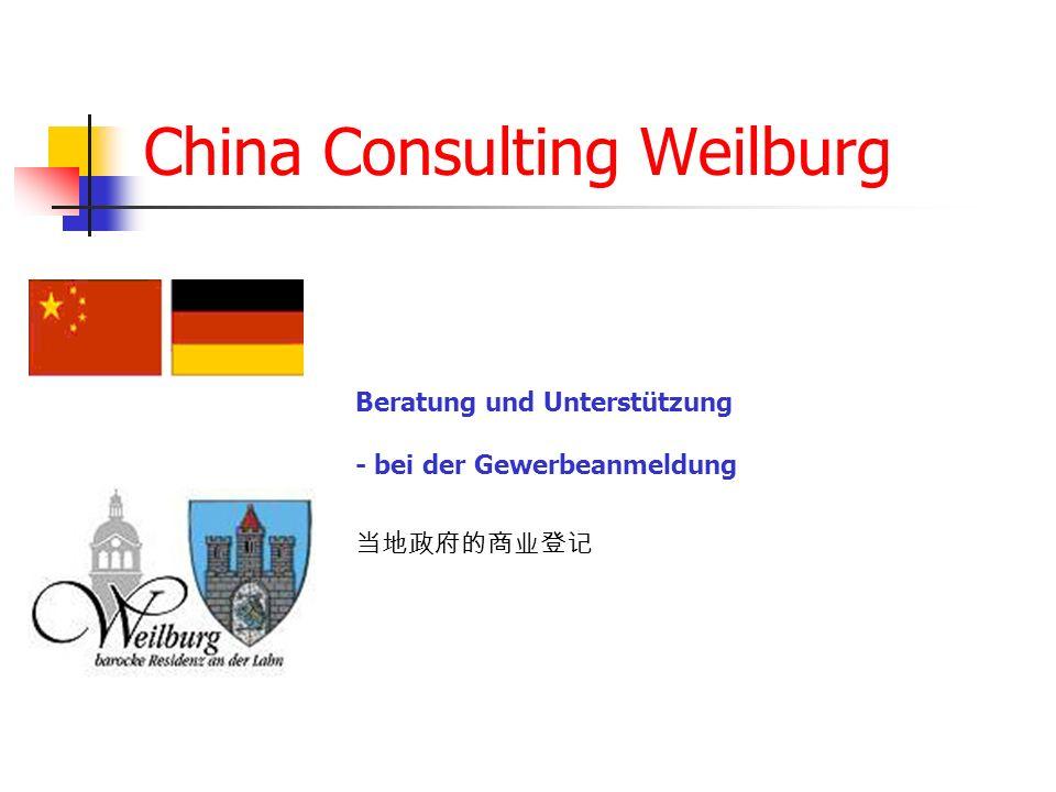 China Consulting Weilburg Beratung und Unterstützung - bei der Gewerbeanmeldung