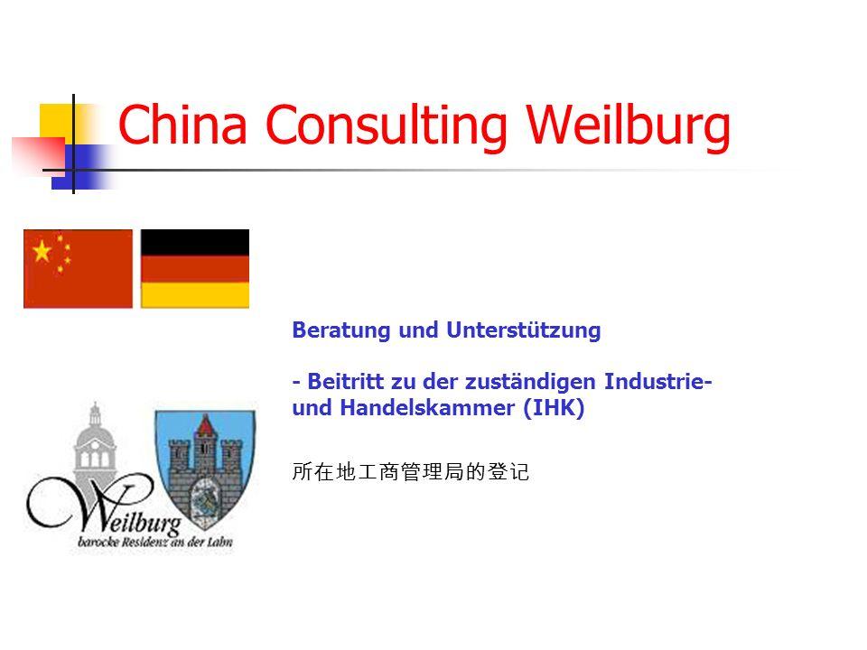 China Consulting Weilburg Beratung und Unterstützung - Beitritt zu der zuständigen Industrie- und Handelskammer (IHK)