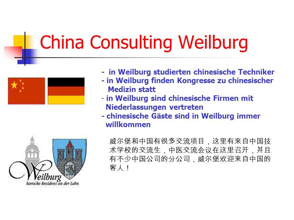 China Consulting Weilburg - in Weilburg studierten chinesische Techniker - in Weilburg finden Kongresse zu chinesischer Medizin statt - in Weilburg si