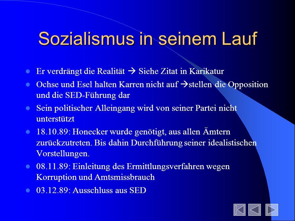 Sozialismus in seinem Lauf Er verdrängt die Realität Siehe Zitat in Karikatur Ochse und Esel halten Karren nicht auf stellen die Opposition und die SE