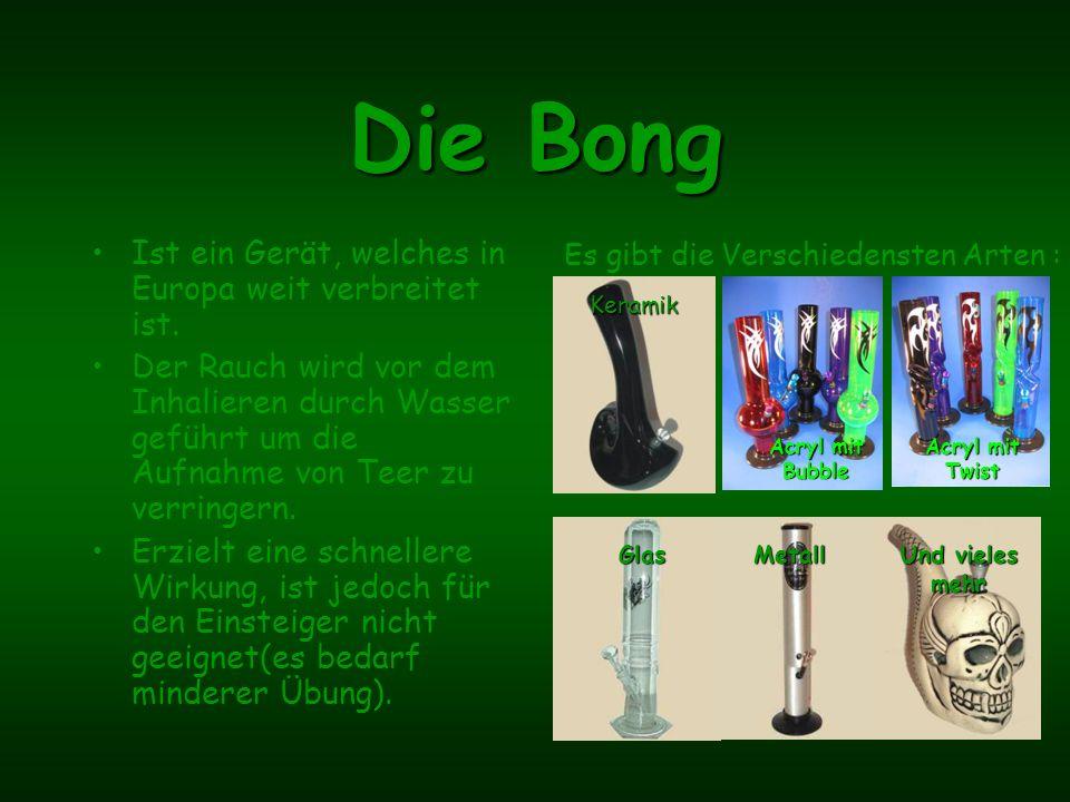 Die Bong Ist ein Gerät, welches in Europa weit verbreitet ist.