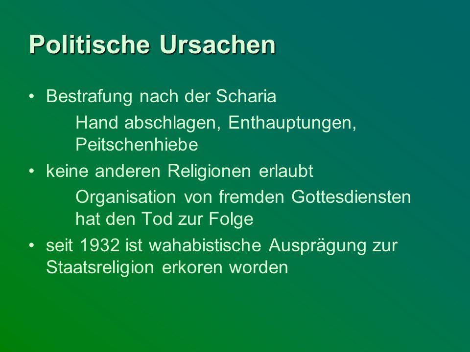 Bestrafung nach der Scharia Hand abschlagen, Enthauptungen, Peitschenhiebe keine anderen Religionen erlaubt Organisation von fremden Gottesdiensten ha